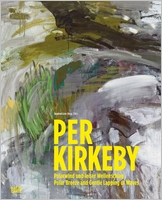 Per Kirkeby: Polar Breeze and Gentle Lapping of the Waves