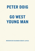 Peter Doig: Go West Young Man