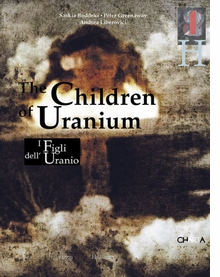 Peter Greenaway: The Children of Uranium