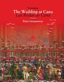 Peter Greenaway: Veronese, The Wedding at Cana