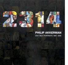 Philip Akkerman: 2314 Self-Portraits, 1981-2005