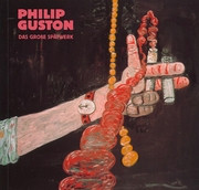 Philip Guston: Late Works