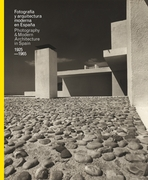 Photography & Modern Architecture in Spain 1925-1965