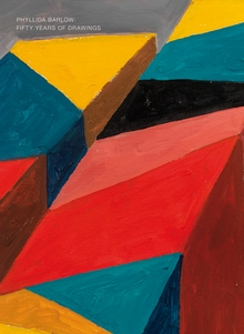 Phyllida Barlow: Fifty Years of Drawings