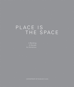 Place Is the Space