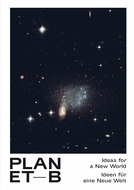 Planet B: Ideas for a New World