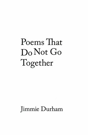 Poems That Do Not Go Together