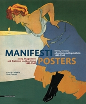 Posters: Irony, Imagination and Eroticism in Advertising 1895-1960