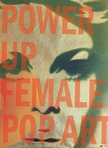 Power Up: Female Pop Art