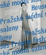 Prague Fashion Houses 1900-1948