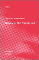 Preliminary Materials for a Theory of the Young-Girl