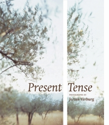 Present Tense: Photographs by JoAnn Verburg