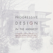 Progressive Design in the Midwest