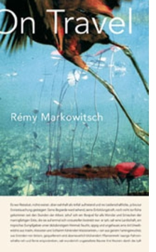 R�my Markowitsch: On Travel