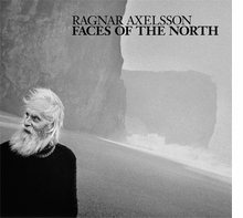 Ragnar Axelsson: Faces of the North