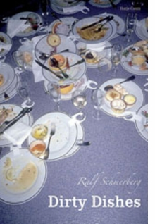Ralf Schmerberg: Dirty Dishes