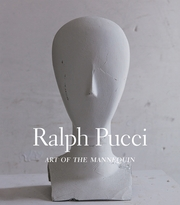 Ralph Pucci: Art of the Mannequin