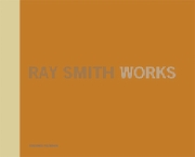 Ray Smith: Works