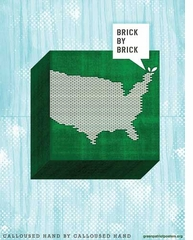 (Re)Make America: Brick by Brick, Calloused Hand by Calloused Hand