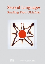 Second Languages: Reading Piotr Uklanski