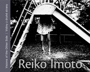Reiko Imoto: Visions of the Other Side
