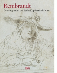 Rembrandt: Drawings from the Berlin Kupferstichkabinett