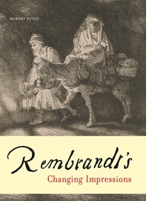 Rembrandt�s Changing Impressions