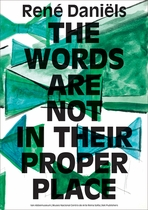 Ren� Dani�ls: The Words are Not in Their Proper Place