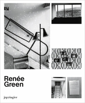 Ren�e Green: Ongoing Becomings1989-2009