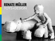 Renate Müller: Toys & Design