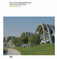 Renzo Piano: Zentrum Paul Klee, Bern, The Architecture