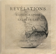 Revelations: Iconography of the Salp�tri�re