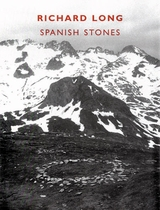 Richard Long: Spanish Stones