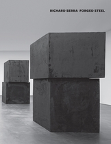 Richard Serra: Forged Steel