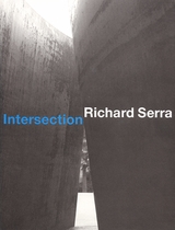 Richard Serra: Intersection