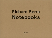 Richard Serra: Notebooks