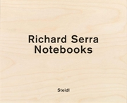 Richard Serra: Notebooks Vol. 2