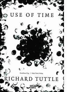 Richard Tuttle: Use of Time