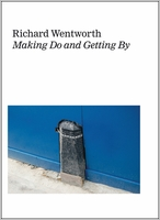 Richard Wentworth: Making Do and Getting By