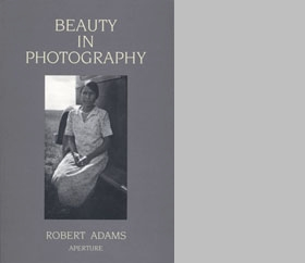 Robert Adams: Beauty in Photography