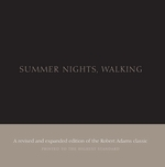 Robert Adams: Summer Nights, Walking