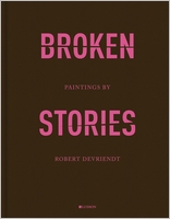 Robert Devriendt: Broken Stories