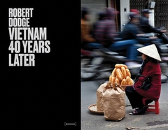 Robert Dodge: Vietnam 40 Years Later