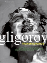 Robert Gligorov: Transfiguration