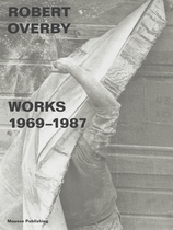 Robert Overby: Works 1969�1987
