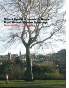 Robert Ryman: At Inverleith House, Royal Botanic Garden, Edinburgh