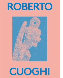 Roberto Cuoghi: 2000 Words