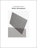 The Photographic Work of Robin Broadbent
