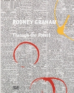 Rodney Graham: Through the Forest