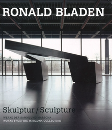Ronald Bladen: Skulptur/Sculpture